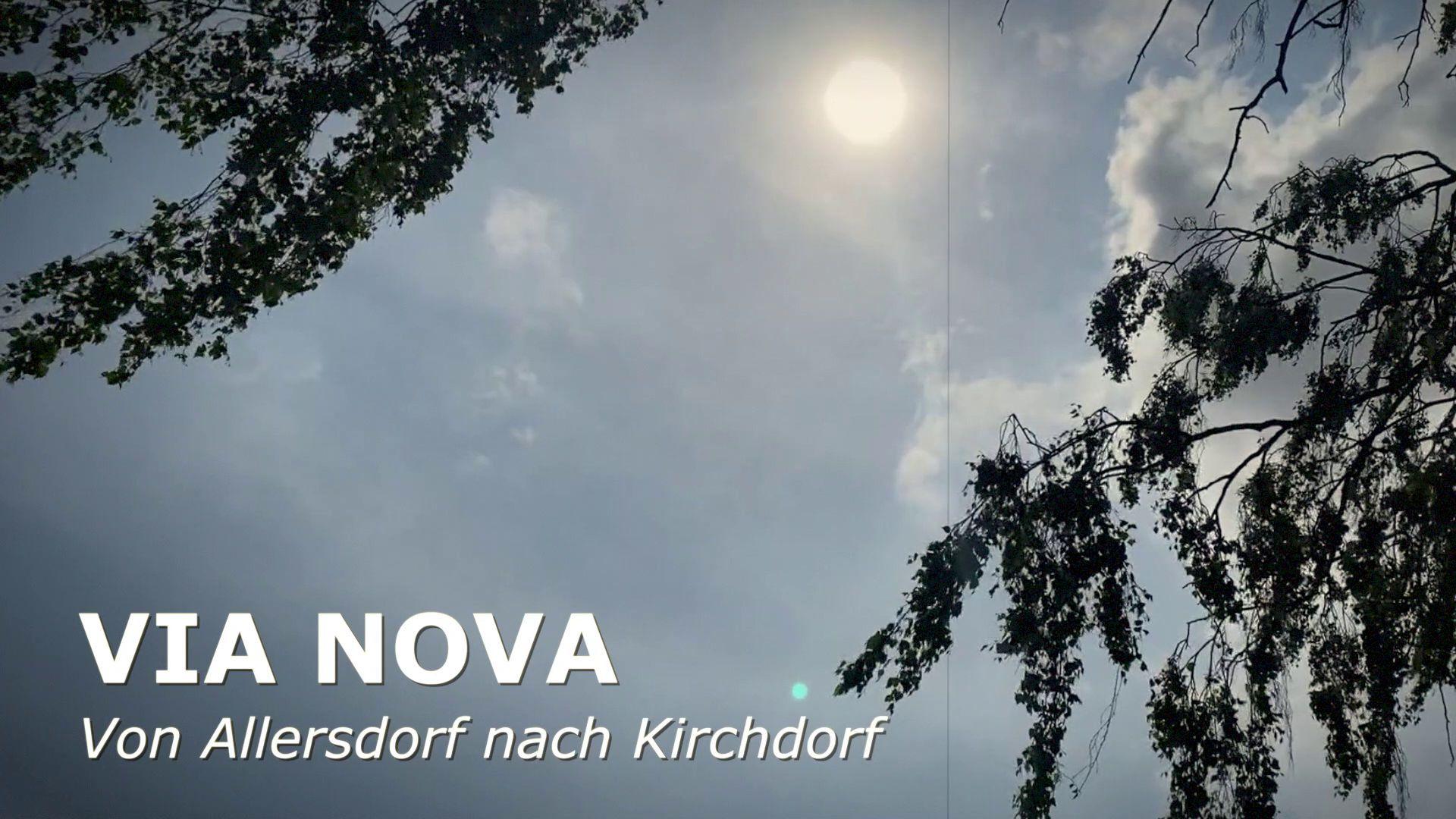 Via Nova: Tag 2 von Allersdorf nach Kirchdorf