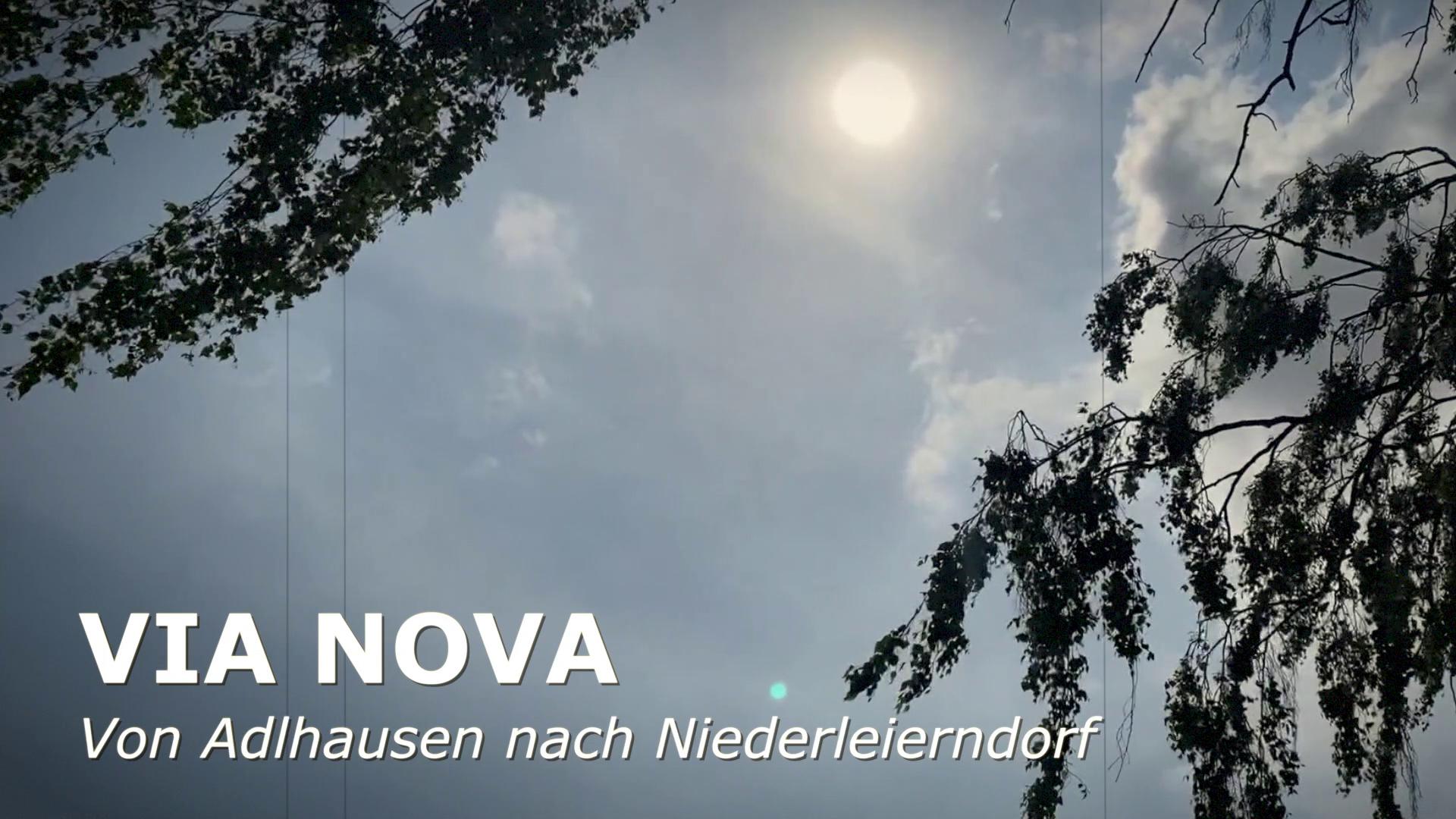 Via Nova: Tag 3 von Adlhausen nach Niederleierndorf