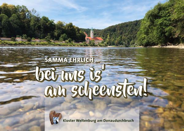 """""""Samma ehrlich - Bei uns is' am scheensten"""" Postkarte Kloster Weltenburg"""